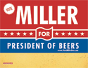 Miller for President of Beers