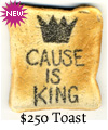 Cause is King - $250 toast