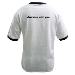 And also with you T-shirt back