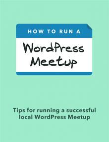 iThemes: How to Run a WordPress Meetup ebook