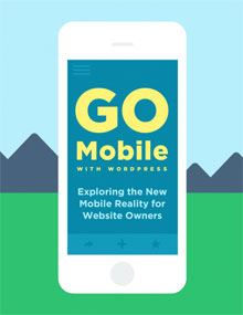 iThemes: Go Mobile With WordPress ebook