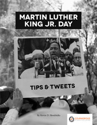 Martin Luther King Jr. Day Tips & Tweets